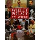 Historica. Wielcy Polacy XX wieku