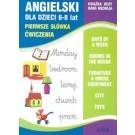 Angielski dla dzieci. Zeszyt 4. 6-8 lat Pierwsze słówka