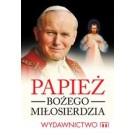 Papież Bożego Miłosierdzia