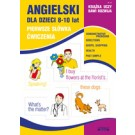 Angielski dla dzieci. Zeszyt 18. 8-10 lat. Pierwsze słówka. Ćwiczenia (Wyd. 2016)