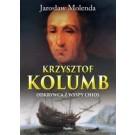 Krzysztof Kolumb. Odkrywca z wyspy Chios