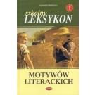 Szkolny leksykon motywów literackich