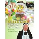 Wielkanoc z siostrą Anastazją Przepisy wielkanocne