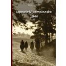 Opowieść kampinoska 1944 (wyd. 2016)