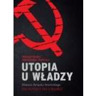 Utopia u władzy Historia Związku Sowieckiego Tom 2 Od potęgi do upadku (1939-1991)