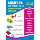Angielski dla dzieci 8-10 lat. Pierwsze słówka. Ćwiczenia