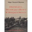 Osiemnasta decydująca bitwa w dziejach świata pod Warszawą 1920 r.