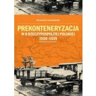 Prekonteneryzacja w II Rzeczypospolitej Polskiej 1926–1939