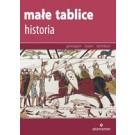 Małe tablice Historia (Wyd.2016)