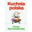 Kuchnia polska Hanny Szymandreskiej