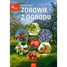 Zdrowie z ogrodu. Rośliny ozdobne o jadalnych owocach
