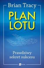 Plan lotu. Prawdziwy sekret sukcesu (okładka miękka, wyd. 2018)