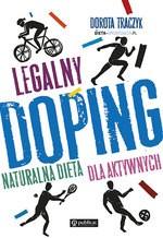 Legalny doping. Naturalna dieta dla aktywnych